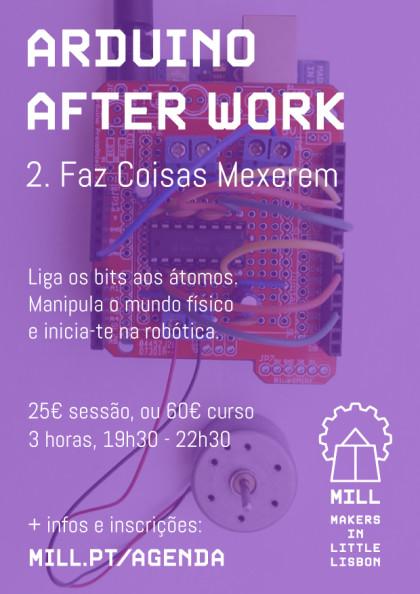 Arduino After Work: Faz Coisas Mexerem